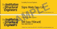 x10 IStructE Site Signboards, 1200mm x 300mm.................... CLICK HERE TO FIND OUT MORE